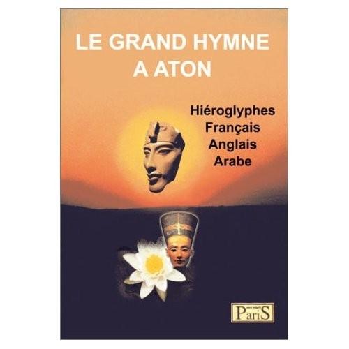 Prière d'un pharaon à Aton