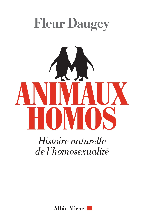 Homosexualité dans la nature : Animaux homos